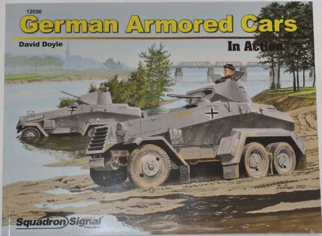 German Armoured Cars In Action, by David Doyle